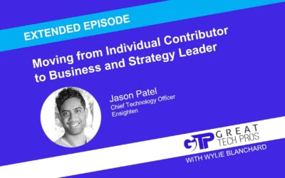 Jason Patel: Moving from Individual Contributor to Business and Strategy Leader